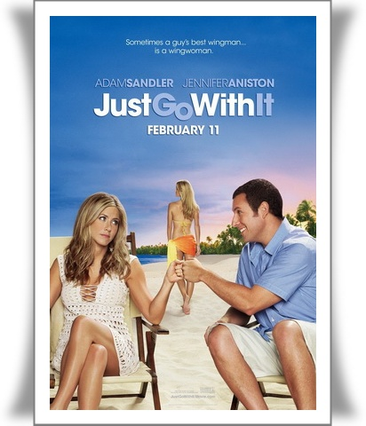 Just Go with It(1) 10 Film Terlucu di Dunia